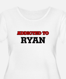 Addicted to Ryan Plus Size T-Shirt