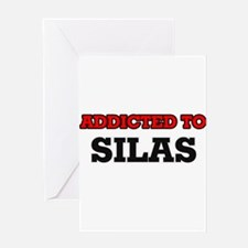 Addicted to Silas Greeting Cards