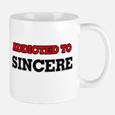 Addicted to Sincere Mugs
