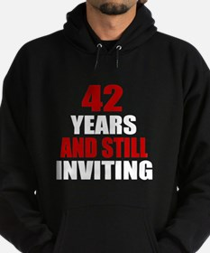 I'm 42 What is your excuse? Hoodie