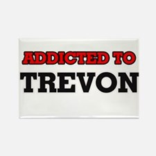 Addicted to Trevon Magnets