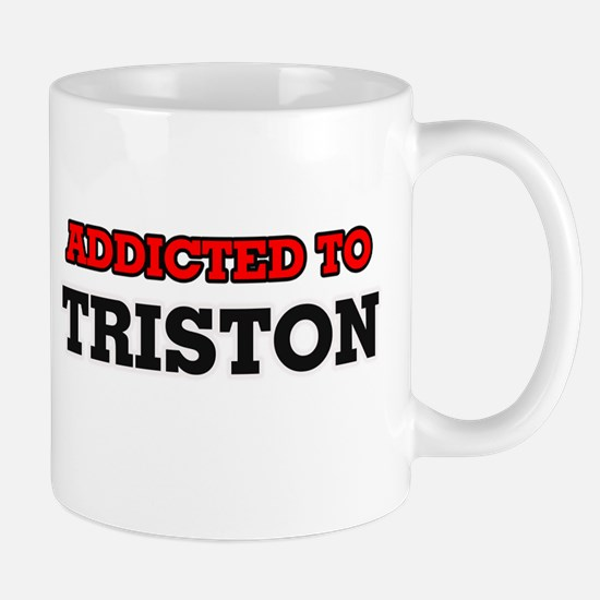 Addicted to Triston Mugs