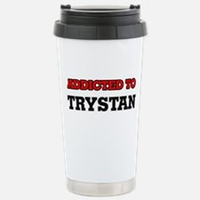 Addicted to Trystan Stainless Steel Travel Mug