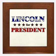 LINCOLN for president Framed Tile