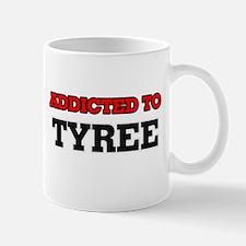 Addicted to Tyree Mugs