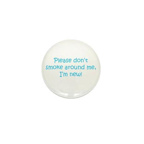 Please Don't Smoke Mini Button