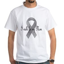 I walk for my mom Shirt