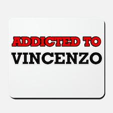 Addicted to Vincenzo Mousepad