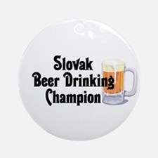 Slovak Beer Drinking Champion Ornament (Round)