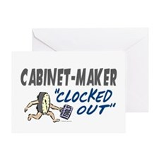 Clocked Out Cabinet-Maker Greeting Card