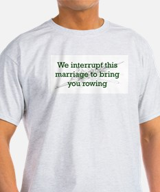 We Interrupt This Marriage T-Shirt