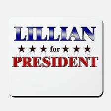 LILLIAN for president Mousepad
