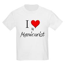I Love My Manicurist T-Shirt