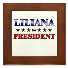 LILIANA for president Framed Tile