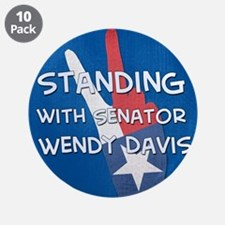 """Standing with Wendy 3.5"""" Button (10 pack)"""