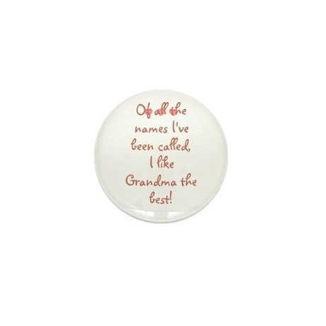 Of all the names I've been ca Mini Button (10 pack