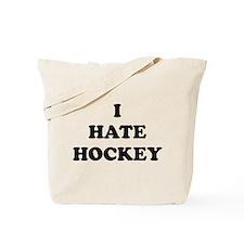 I Hate Hockey - Tote Bag
