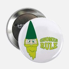 "Gnomes Rule 2.25"" Button (10 pack)"