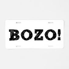 BOZO! Aluminum License Plate