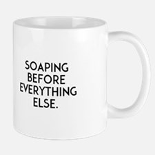 Coffee Before Soaping/soaping Everything El Mugs