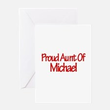Proud Aunt of Michael Greeting Card