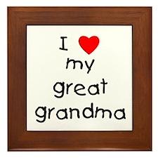 I love my great grandma Framed Tile