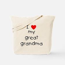 I love my great grandma Tote Bag