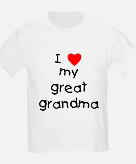I love my great grandma T-Shirt
