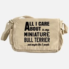 All I care about is my Miniature Bul Messenger Bag