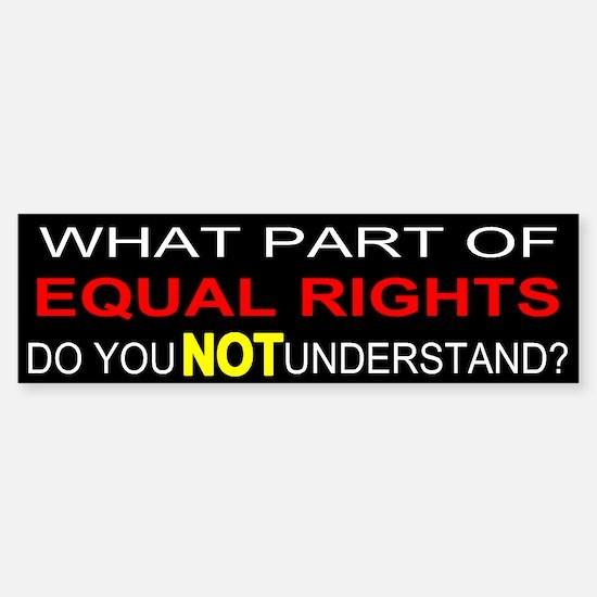 Equal Rights Bumper Bumper Bumper Sticker
