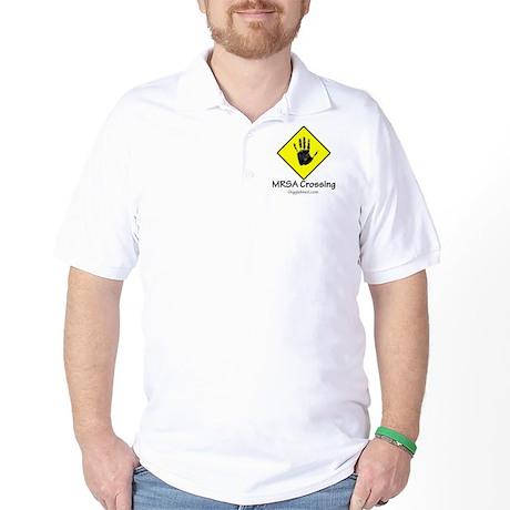 MRSA Crossing Sign 02 Golf Shirt
