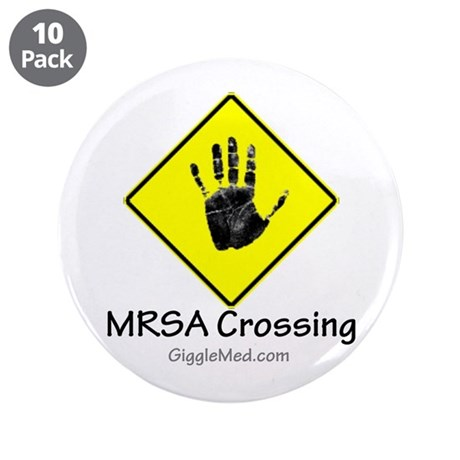 "MRSA Crossing Sign 02 3.5"" Button (10 pack)"