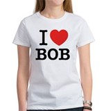 I love bob Women's T-Shirt