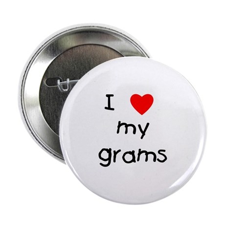 """I love my grams 2.25"""" Button"""