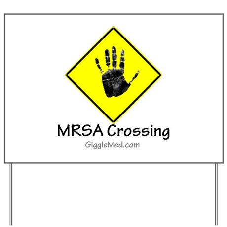 MRSA Crossing Sign 02 Yard Sign