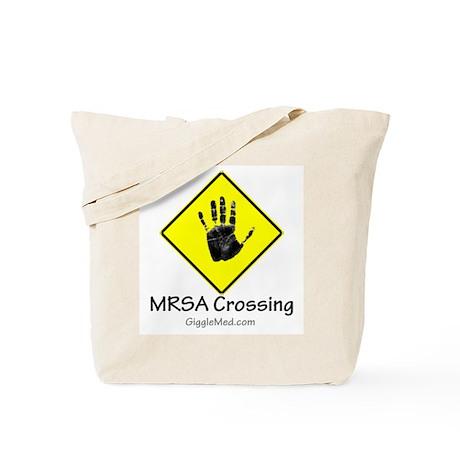 MRSA Crossing Sign 02 Tote Bag