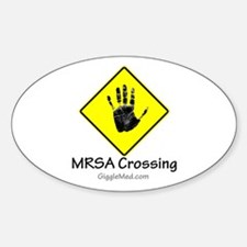 MRSA Crossing Sign 02 Oval Decal