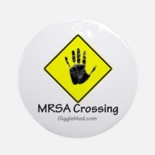 MRSA Crossing Sign 02 Ornament (Round)