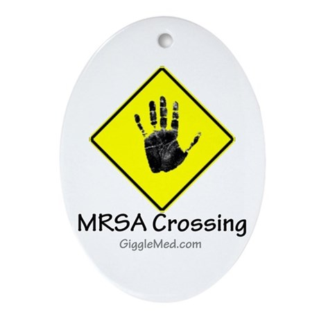 MRSA Crossing Sign 02 Oval Ornament