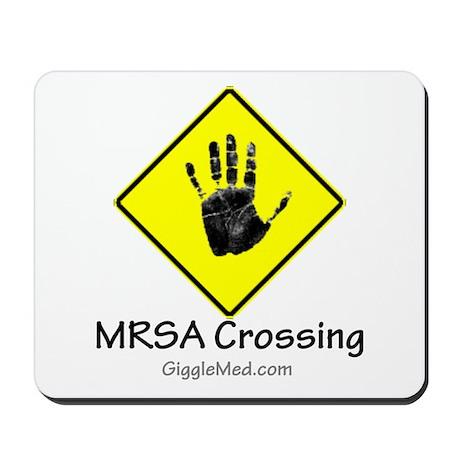 MRSA Crossing Sign 02 Mousepad