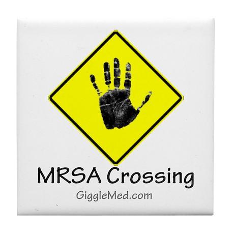 MRSA Crossing Sign 02 Tile Coaster