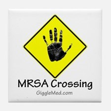 MRSA Crossing Sign 02 Tile Coaster