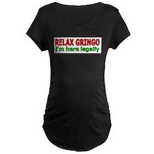 Relax, Gringo T-Shirt