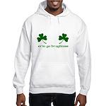 Erin Go Braghless Hooded Sweatshirt
