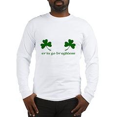 Erin Go Braghless Long Sleeve T-Shirt