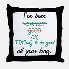I've Been Good All Year Throw Pillow