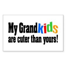Grandkids Cuter Than Yours Bumper Stickers