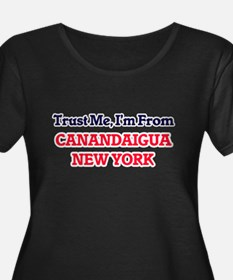 Trust Me, I'm from Canandaigua N Plus Size T-Shirt