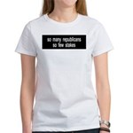 So many republicans Women's T-Shirt