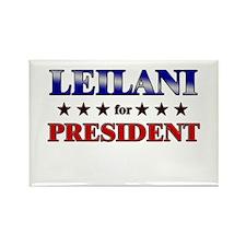 LEILANI for president Rectangle Magnet